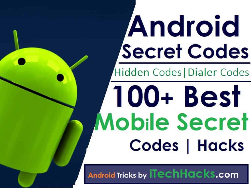 Top 800 Latest Android Secret Codes Hidden Codes 2020