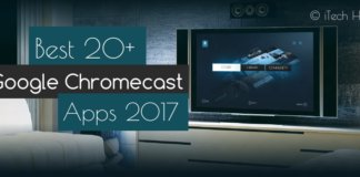 best google chromecast apps 2017 itechhacks
