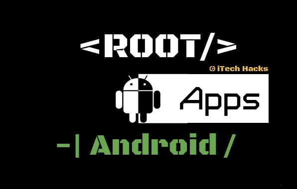 Best Root Apps For Android 2019