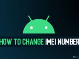 (2020) How To Change IMEI Number of Android Phones (Latest)