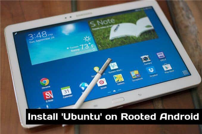 How To Install Ubuntu Linux on Samsung Galaxy Tab 10.1