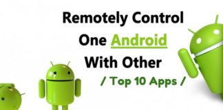 How To Remotely Control One Android Phone with Another Using Apps