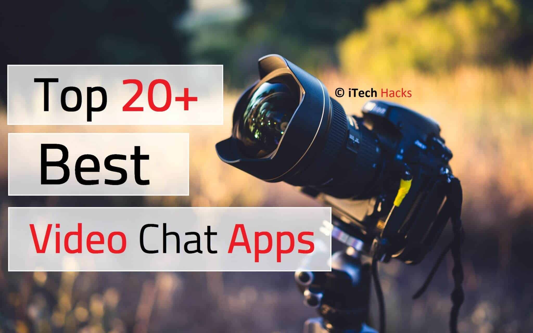 Download These 16+ Best Video Chat Apps For Android & iPhone (2017)