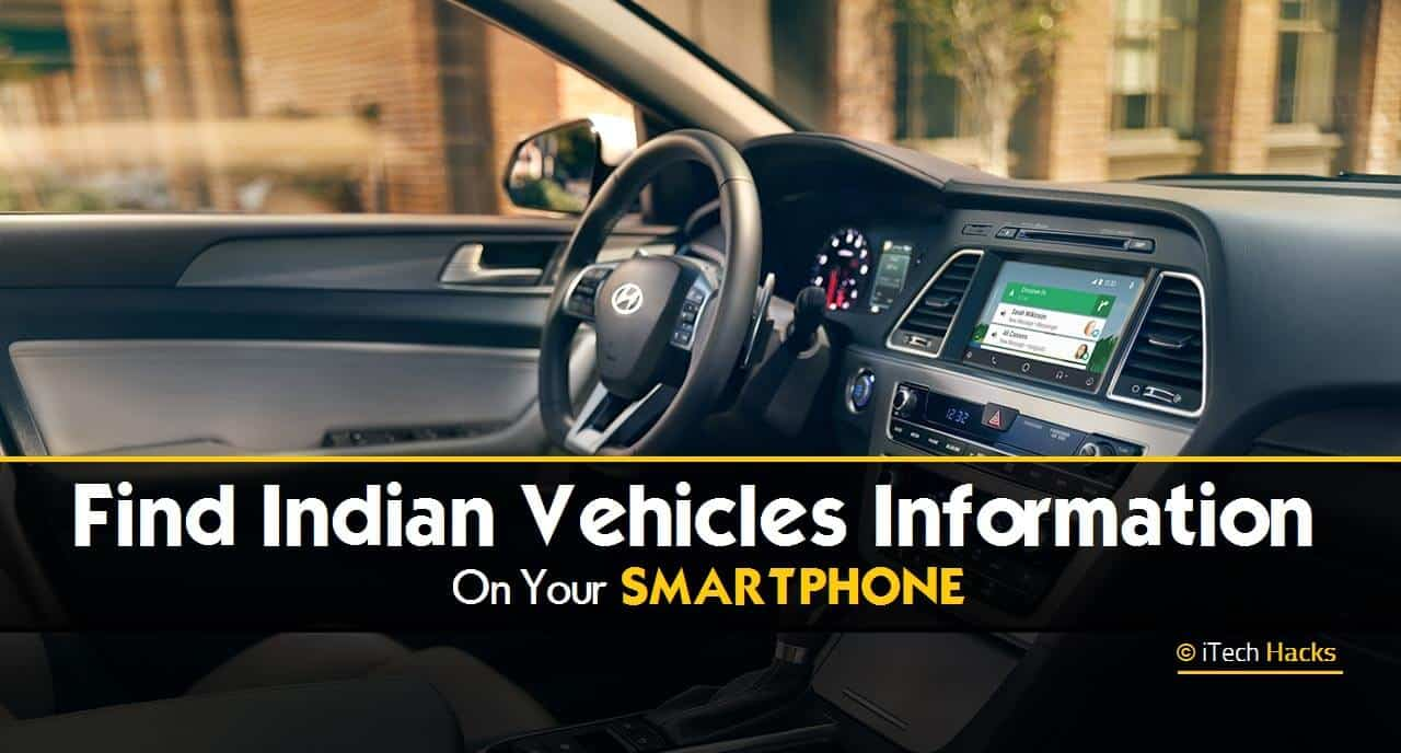 How To Find Indian Vehicles Information On Your Android & iPhone For Free