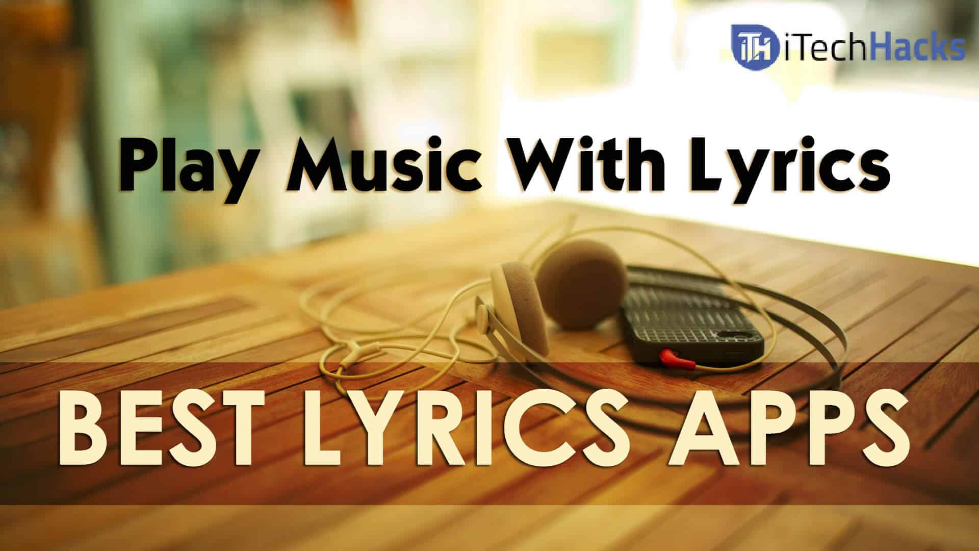 How To Play Songs With Lyrics In Android (No-Root)