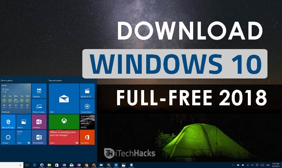 Download Windows 10 Full Free (ISO 32-64 Bit) 2019: Install Windows 10