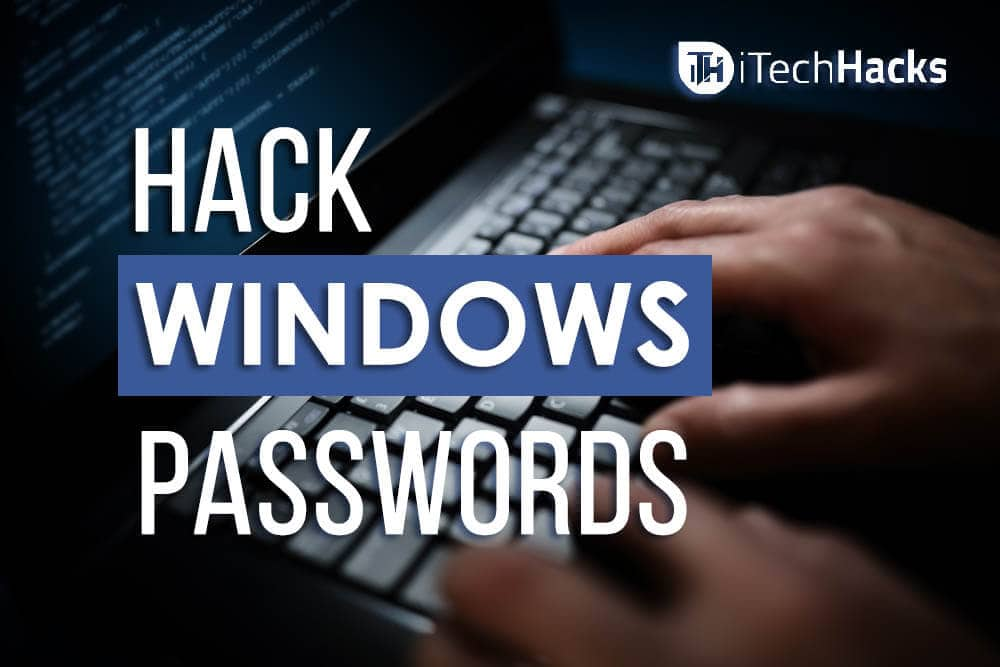 Hack Any Password Protected Windows PC Within Seconds