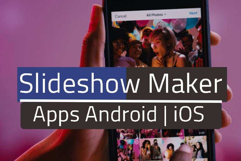Best Slideshow Apps for iPhone and Android (Free)
