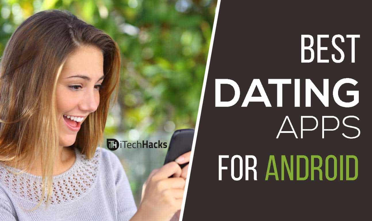 great dating apps for android