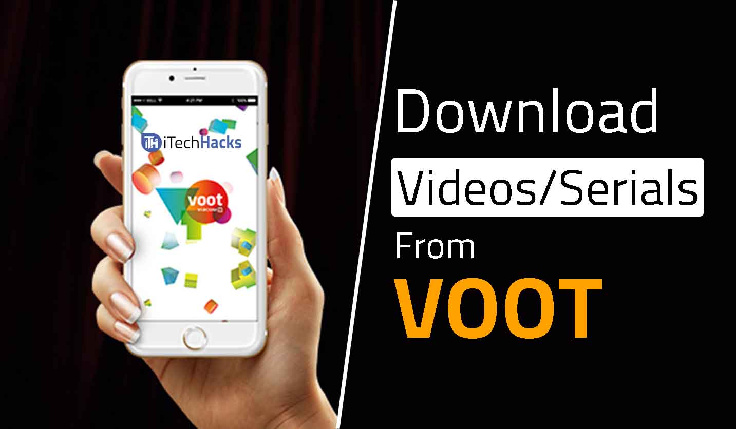 How To Download Videos/Serials From VOOT on PC and Android 2019