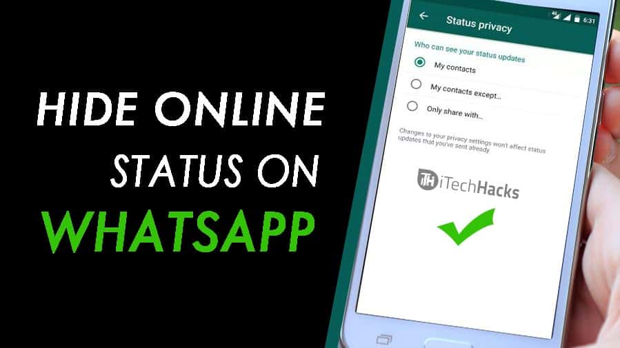 Working Ways To Hide Online Status On Whatsapp