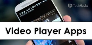 Top 5 Best Video Player Apps For Android 2018 itechhacks.com
