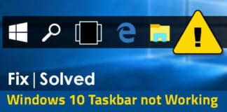 "How To Fix ""Windows 10 Taskbar Not Working""?"