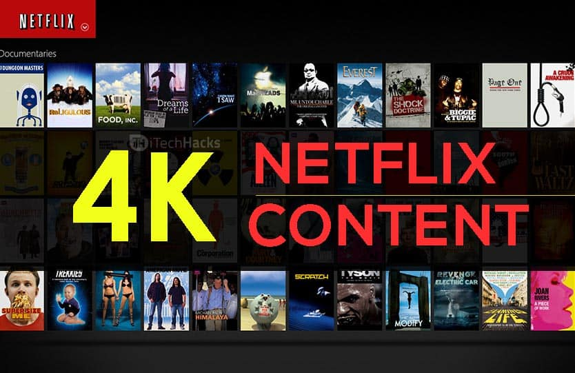 Top 150 4K Stuff on Netflix? List of all 4K Movies/Shows 2019