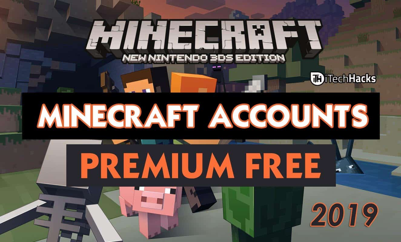 Free Premium Minecraft Accounts & Passwords 2019