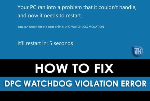 How To Fix DPC Watchdog Violation in Windows 7,8,10 (Working)