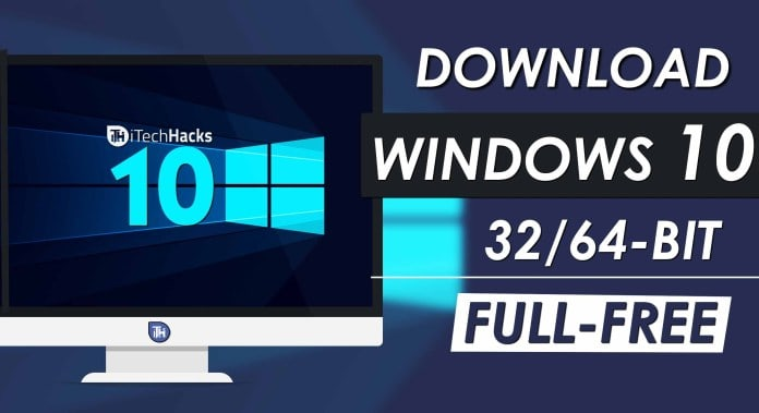 Download Windows 10 Full Free 2019 | itechhacks