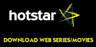 How to Download Web Series/Videos/Movies from Hotstar for Free