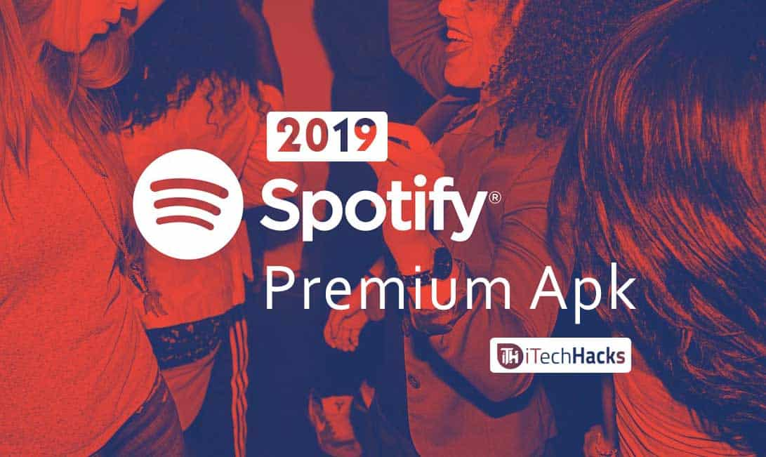 100% Working) APK of Spotify 8 5 20 857 Premium (No Root) 2019
