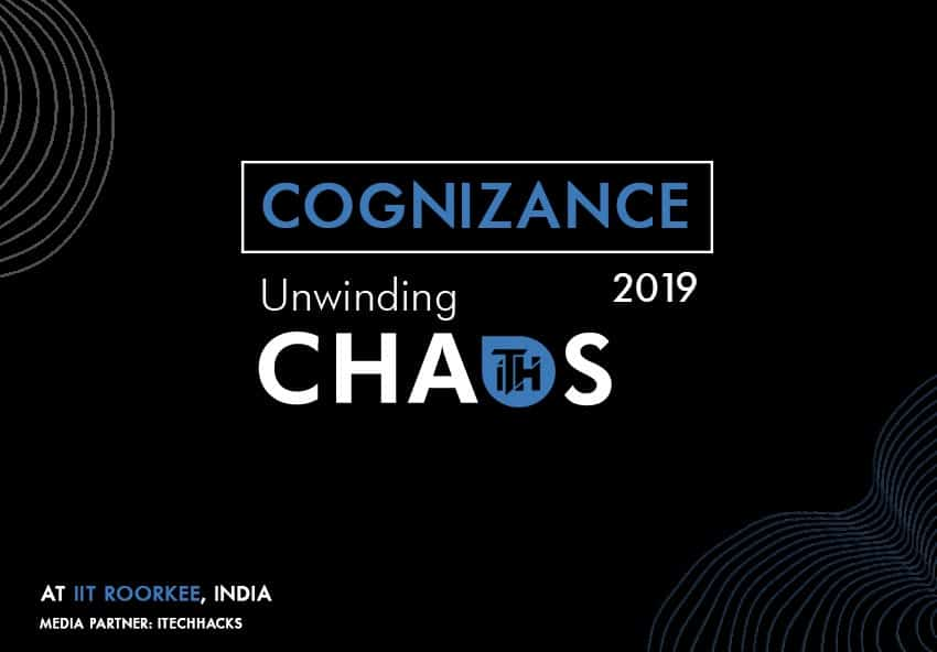 Cognizance 2020 at IIT Roorkee - Asia's 2nd Largest Tech Fest.