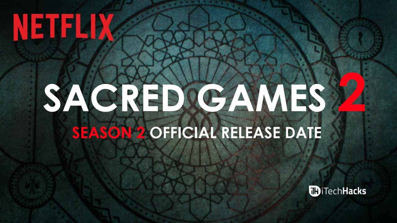 Sacred Games 2 Release Date Announced (April) Leaks, Star Cast