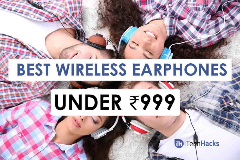 Best Wireless Earphone under Rs. 999