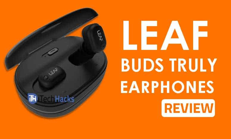 Leaf Buds Truly Wireless Earphones REVIEW (2019)