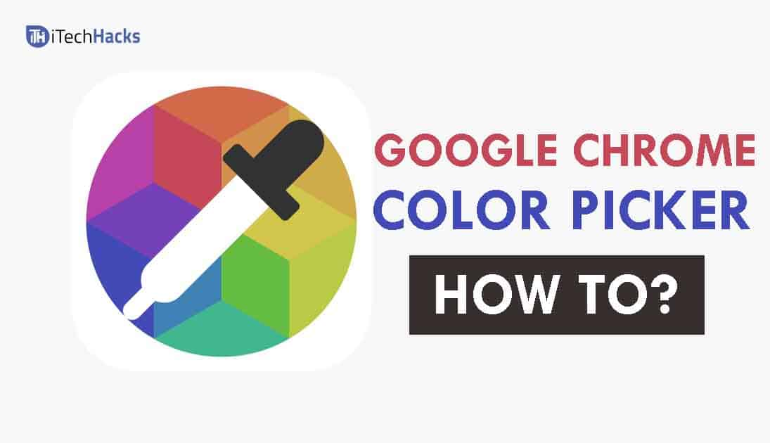 How To Use Color Picker Tool in Google Chrome Web Browser
