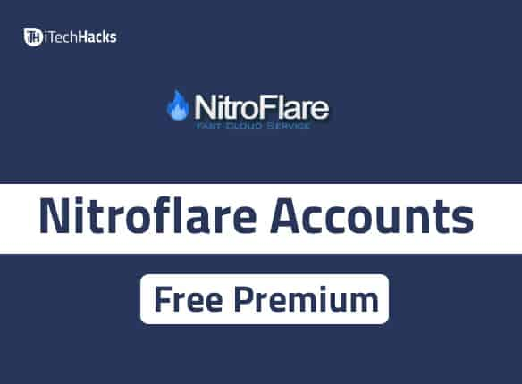 Free Premium Nitroflare Accounts & Passwords 2019