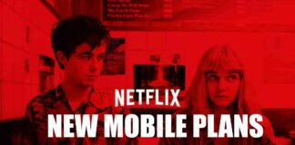 Netflix New Mobile Plans and Free Netflix Accounts 2019
