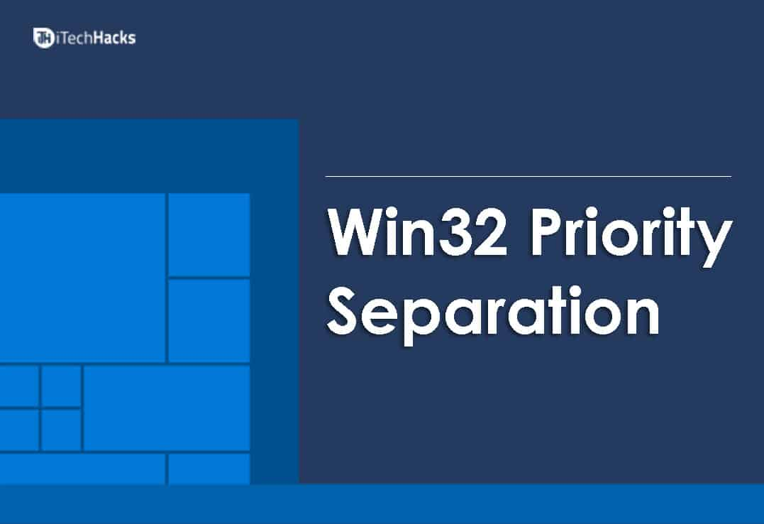 Win32 Priority Separation in Windows 10