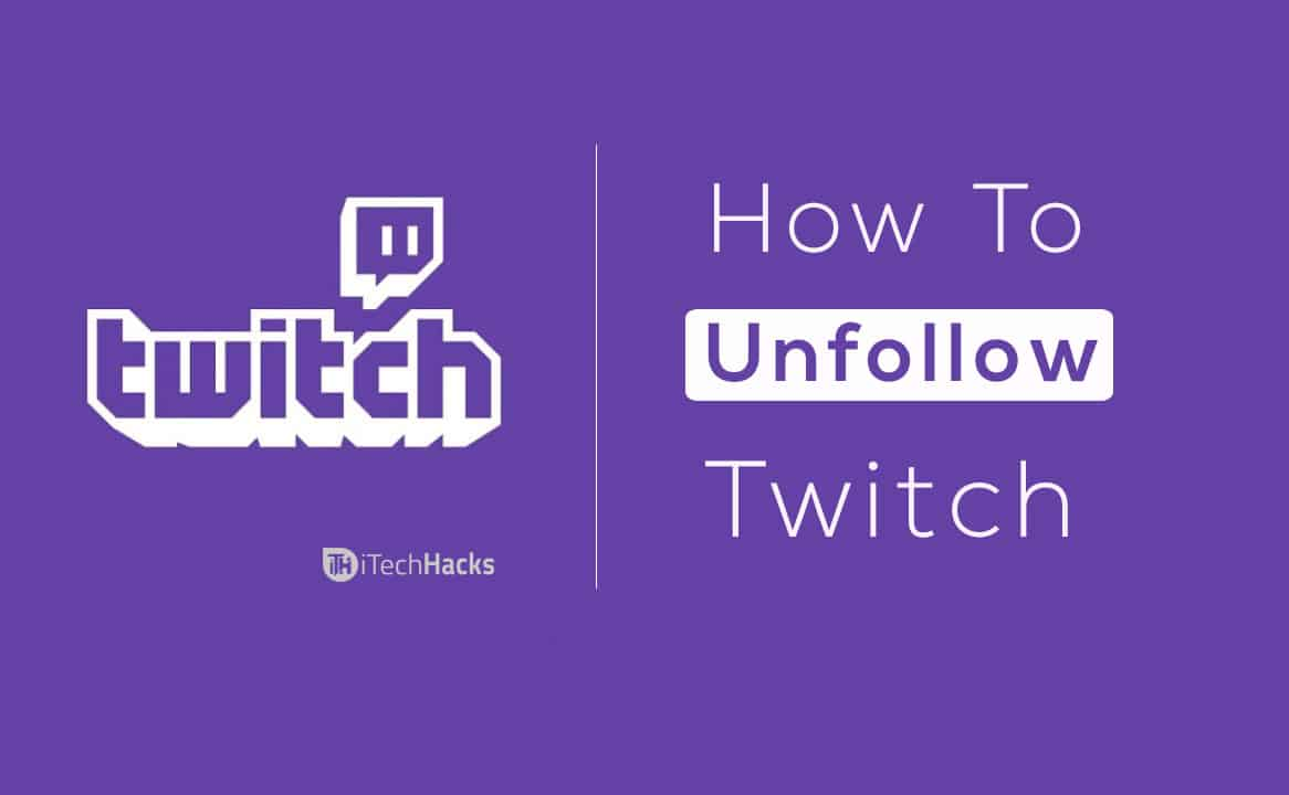 How To Unfollow Someone Profile on Twitch