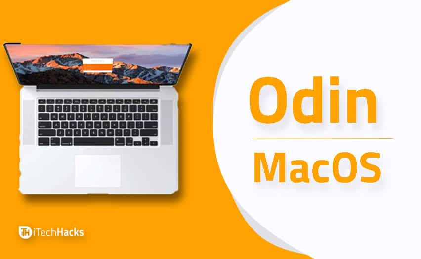 How To Download and Install Odin for MacOSX 2019  - odin for macos - Odin for MacOS 2019 – Installation Guide and Download Methods