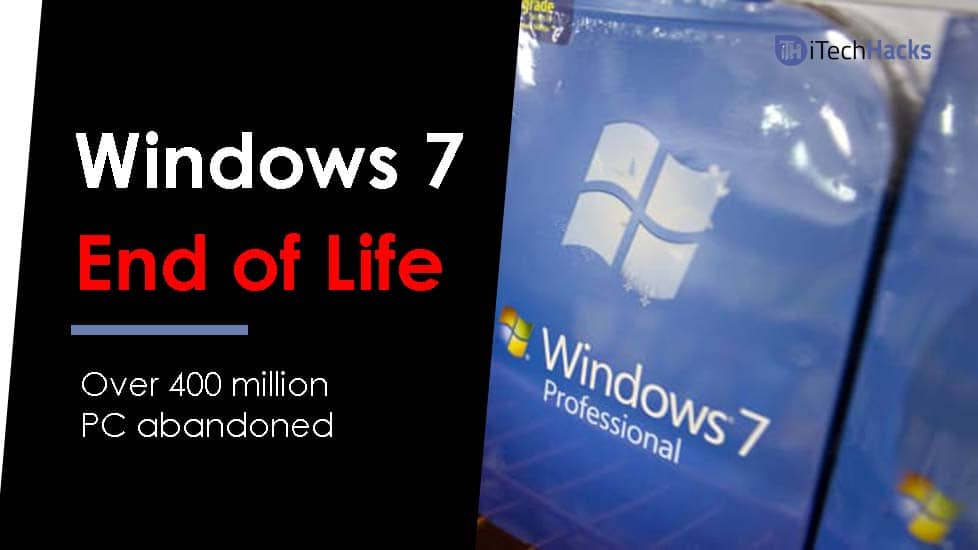 Windows 7 End of Life: Why and What's Next?