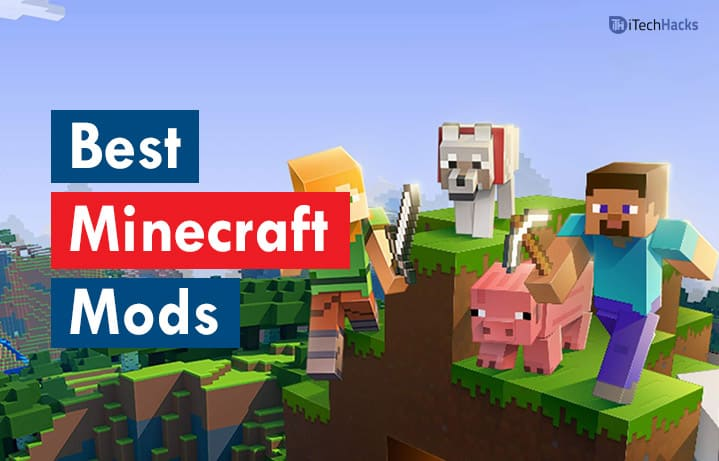 Best Minecraft Mods of 2020 (v1.14.4, 1.13, 1.12)