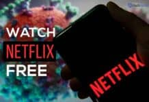 How To Watch Netflix for Free in Quarantine COVID-19