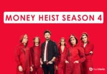 Watch Money Heist Season 4: Release Date, Download