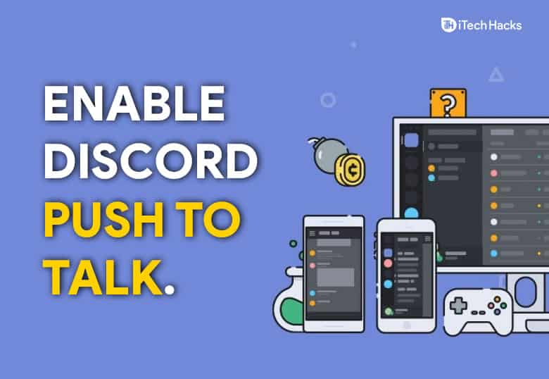 How To Enable Discord Push To Talk