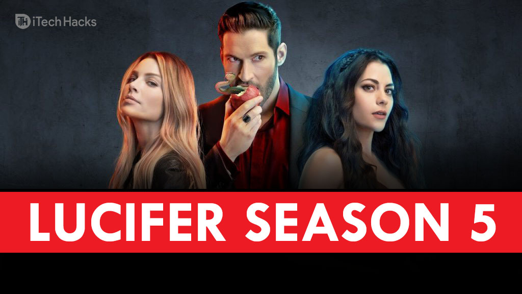 Download Lucifer Season 5 – Watch Free on Netflix (August 2020)