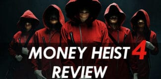 Money Heist Season 4 Story and Review