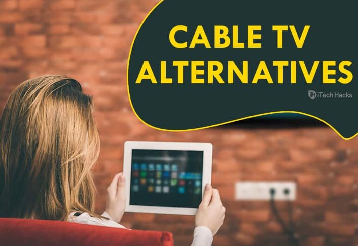 Top 8 Best Cable TV Alternatives of 2020 - Save Your Money!