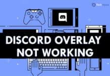 Discord Overlay Not Working - 6 Methods to Fix
