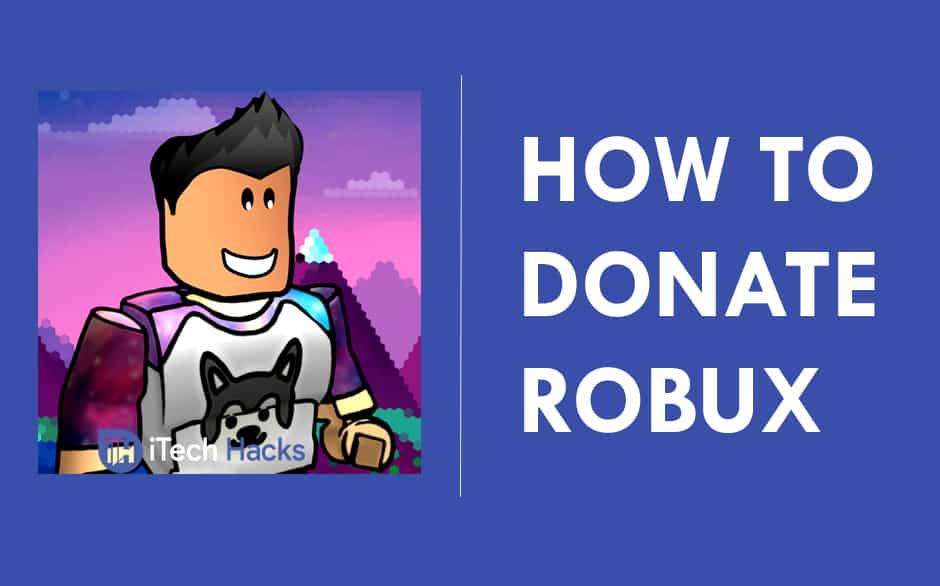 How To Donate Robux To Other Friends on Roblox 2020