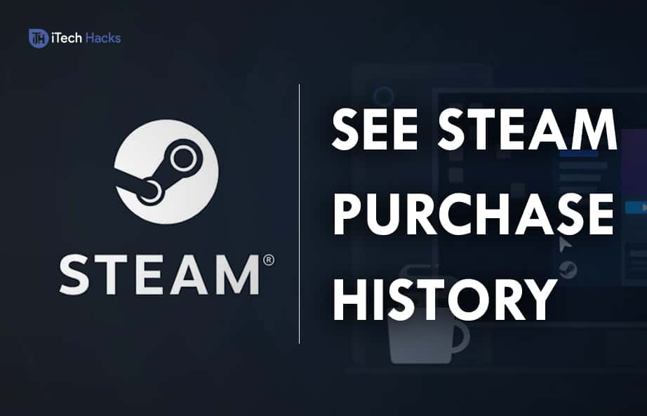 How To Check & See Purchase History in Steam