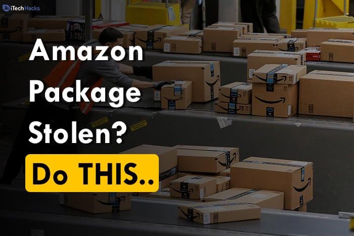 Amazon Package Stolen: 3 Ways to Get your Refund