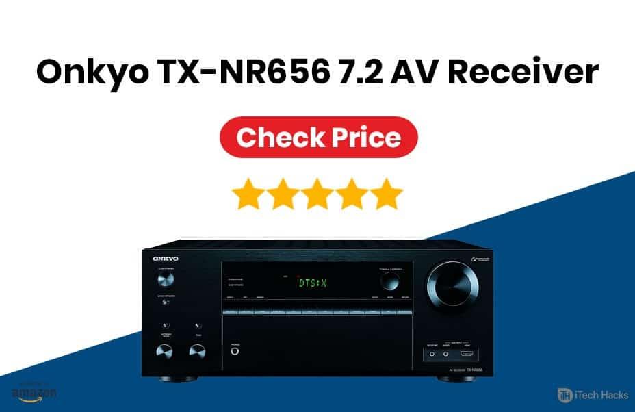 Onkyo TX-NR656 7.2-Channel Network Audio/Video Receiver