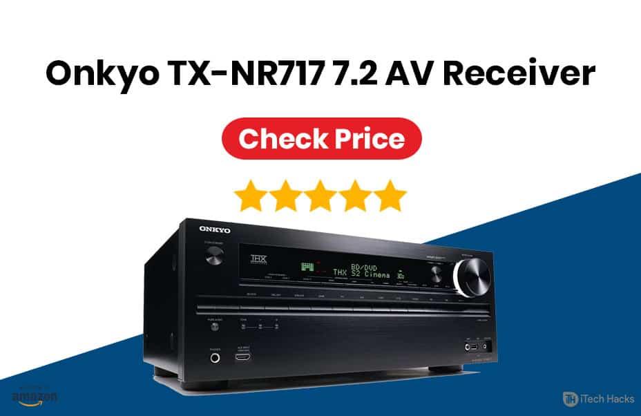 Onkyo TX-NR717 7.2-Channel Network A/V Receiver