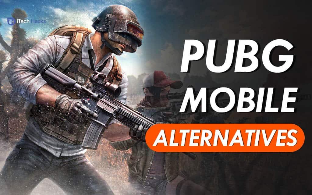 Top 8 Best PUBG Mobile Alternatives of 2020 (Boycott China Apps)