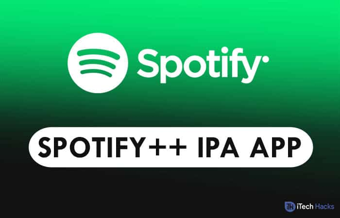 Spotify++ iOS Premium App: Best Free Spotify Plus for Apple