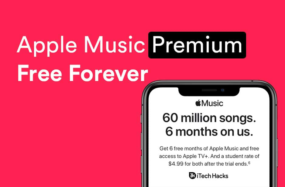 How to Have Apple Music Premium Free Forever 2020